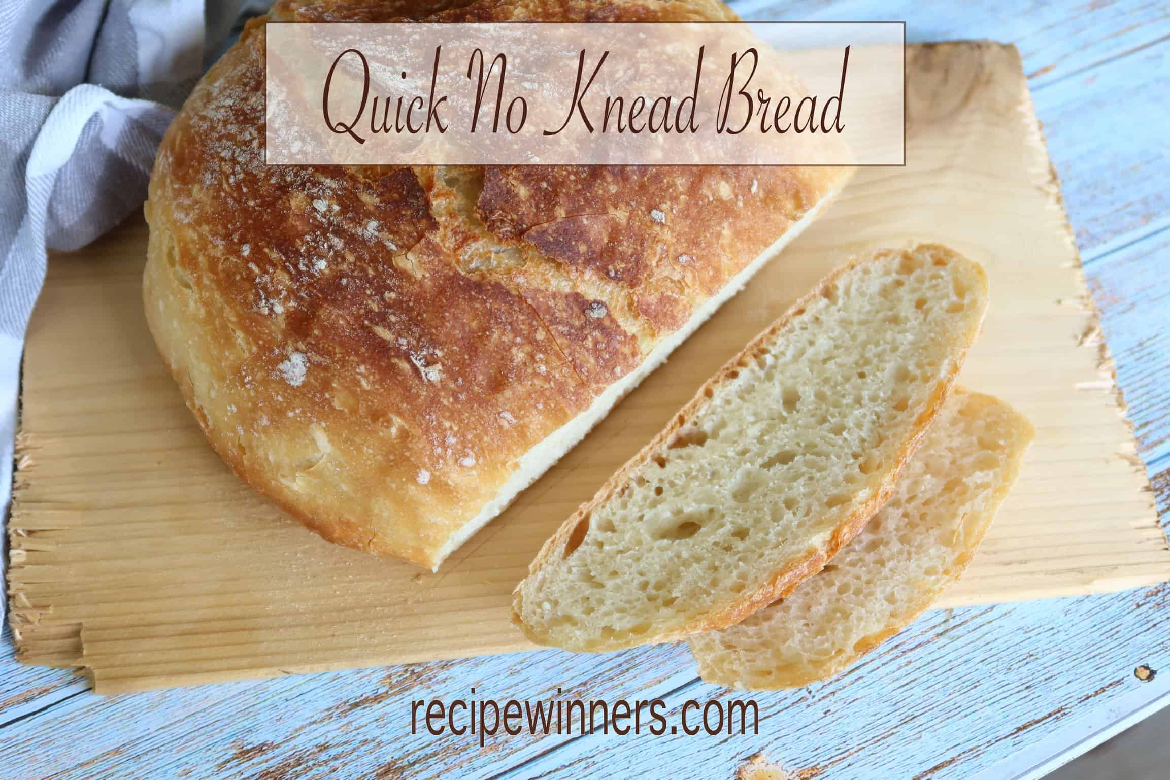 quick no knead bread