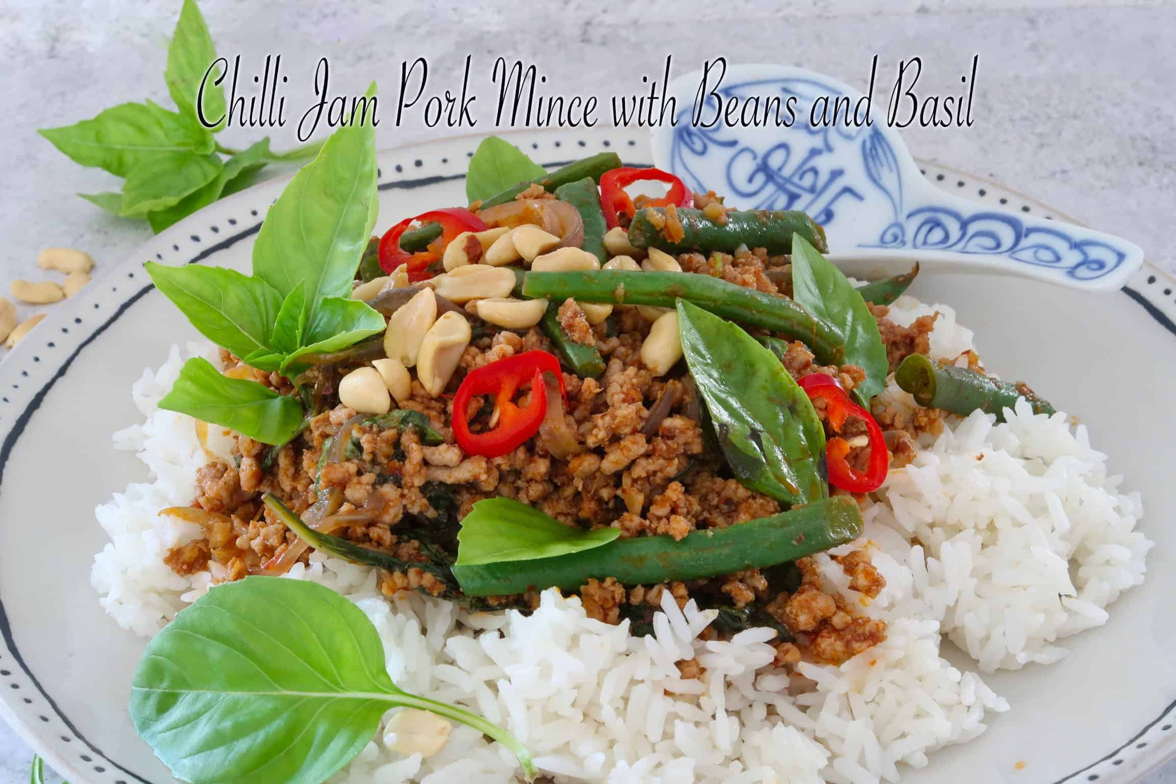 Chilli Jam Pork Mince with Beans and Basil