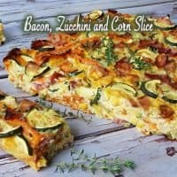 Bacon, Zucchini and Corn Slice